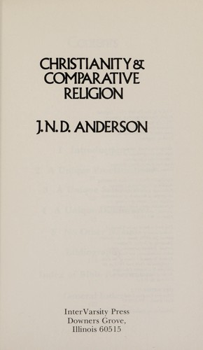 Christianity and comparative religion by Anderson, J. N. D. Sir