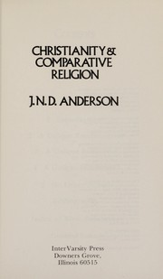 Cover of: Christianity and comparative religion | Anderson, J. N. D. Sir