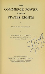 "Cover of: The commerce power versus states rights: ""Back to the Constitution"""