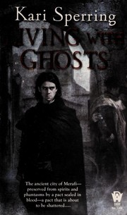 Cover of: Living with ghosts | Kari Sperring