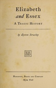 Cover of: Elizabeth and Essex, a tragic history