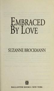 Cover of: Embraced by love | Suzanne Brockmann