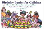 Cover of: Birthday parties for children: how to give them, how to survive them