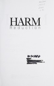 Cover of: Harm reduction | James A. Inciardi, Lana D. Harrison, editors.