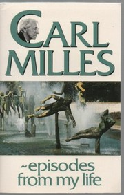 Cover of: Carl Milles, episodes from my life