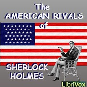 Cover of: The American Rivals of Sherlock Holmes