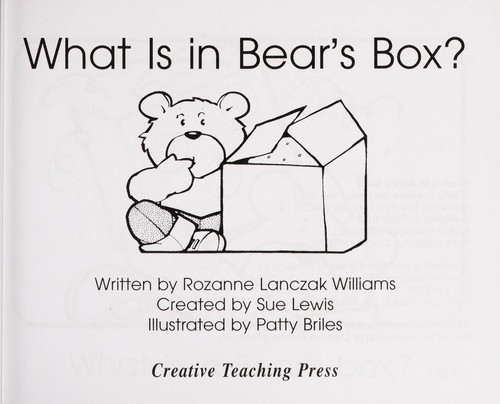 What is in Bear's Box? by Rozanne Lanczak Williams