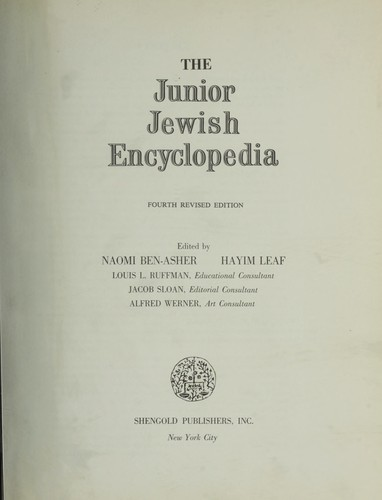 The junior Jewish encyclopedia by edited by Naomi Ben-Asher, Hayim Leaf.