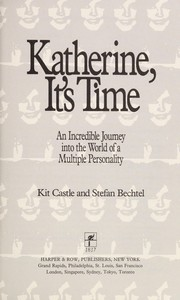 Cover of: Katherine, it's time | Kit Castle