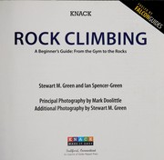 Cover of: Knack rock climbing, a beginner's guide