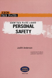 Cover of: Know the facts about personal safety | Judith Anderson