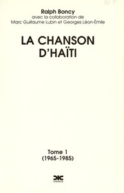Cover of: La chanson d'Haïti | Ralph Boncy