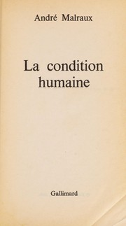 Cover of: La condition humaine