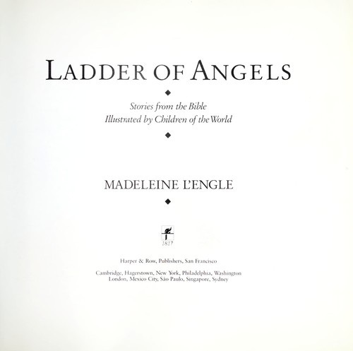 Ladder of angels by Madeleine L'Engle