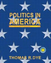 Cover of: Politics in America, National Version (5th Edition) | Thomas R. Dye
