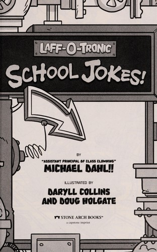 Laff-o-tronic school jokes! by Michael Dahl
