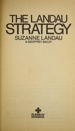 The Landau Strategy by Susan Landau, Geoffrey Bailey