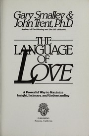 Cover of: The language of love : a powerful way to maximize insight, intimacy, and understanding