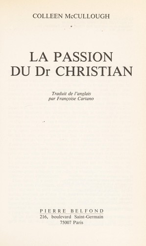 La passion du Dr Christian by Colleen McCullough