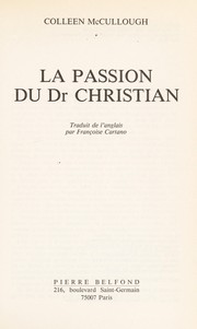 Cover of: La passion du Dr Christian | Colleen McCullough