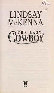 Cover of: The last cowboy | Lindsay McKenna
