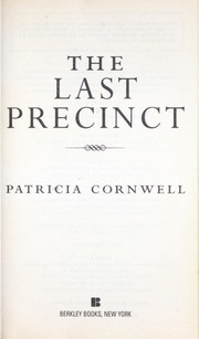 Cover of: The last precinct | Patricia Daniels Cornwell