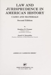 Cover of: Law and Jurisprudence in American History | Stephen B. Presser, Jamil S. Zainaldin