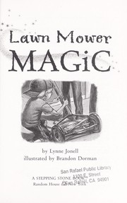 Cover of: Lawn mower magic | Lynne Jonell