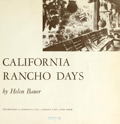 California rancho days by Helen Bauer