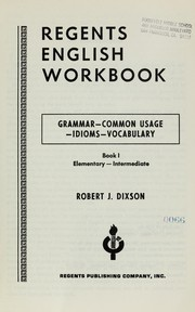 Cover of: Regents English workbooks for foreign students: grammar, common usage, idioms, vocabulary