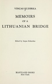 Cover of: Memoirs of a Lithuanian bridge