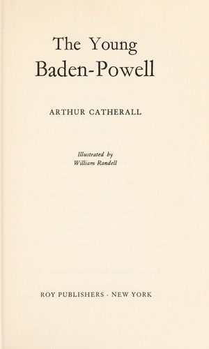 The young Baden-Powell by Catherall, Arthur, 1906-