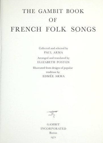 The Gambit book of French folk songs by Paul Arma