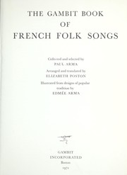 Cover of: The Gambit book of French folk songs | Paul Arma