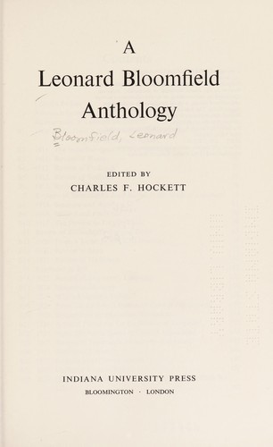 A Leonard Bloomfield anthology by Léonard Bloomfield