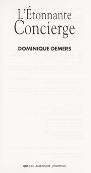 Cover of: L'étonnante concierge | Dominique Demers