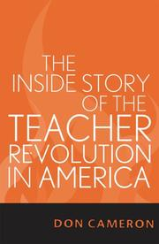 Cover of: The Inside Story of the Teacher Revolution in America