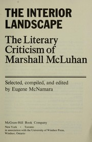 Cover of: The Literary Criticism of Marshall Mcluhan (The Interior Landscape) |