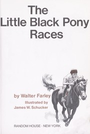 Cover of: The little black pony races. | Walter Farley
