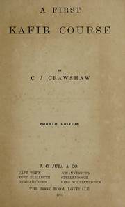 Cover of: [A First Kafir Course ... Second edition.]. | C. J. CRAWSHAW