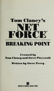 Cover of: Tom Clancy's Net force : Breaking Point | Clancy, Tom (1947-....)