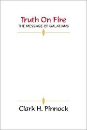 Cover of: Truth on Fire: the message of Galatians