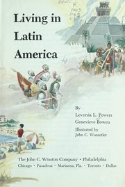 Cover of: Living in Latin America | Leversia L. Powers