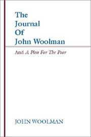 Cover of: The Journal of John Woolman and a Plea for the Poor