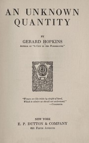 Cover of: An unknown quantity | Gerard Hopkins