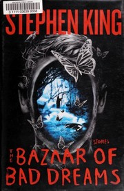 Cover of: The bazaar of bad dreams | Stephen King