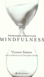 Cover of: Aprender a practicar Mindfulness |