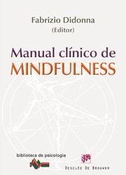 Cover of: Manual clínico de mindfulness |