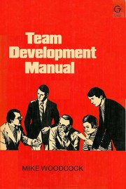 Cover of: Team development manual | Mike Woodcock