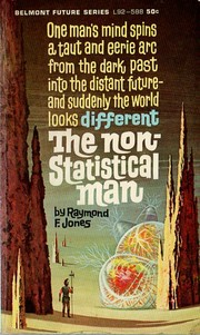 Cover of: The non-statistical man. | Raymond F. Jones